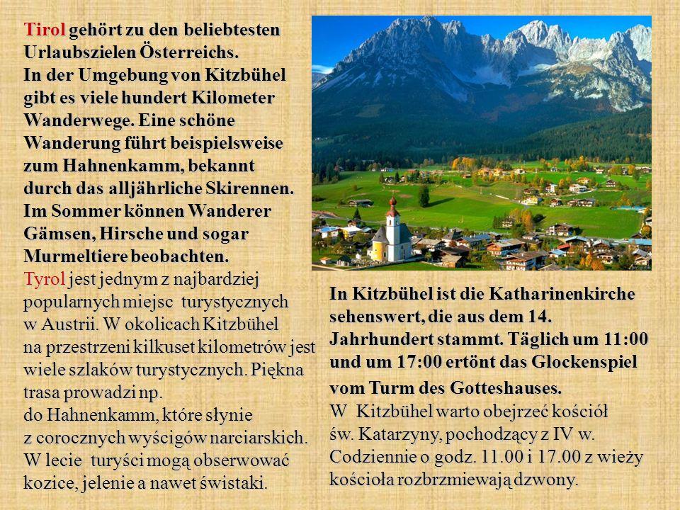 Tirol gehört zu den beliebtesten Urlaubszielen Österreichs.