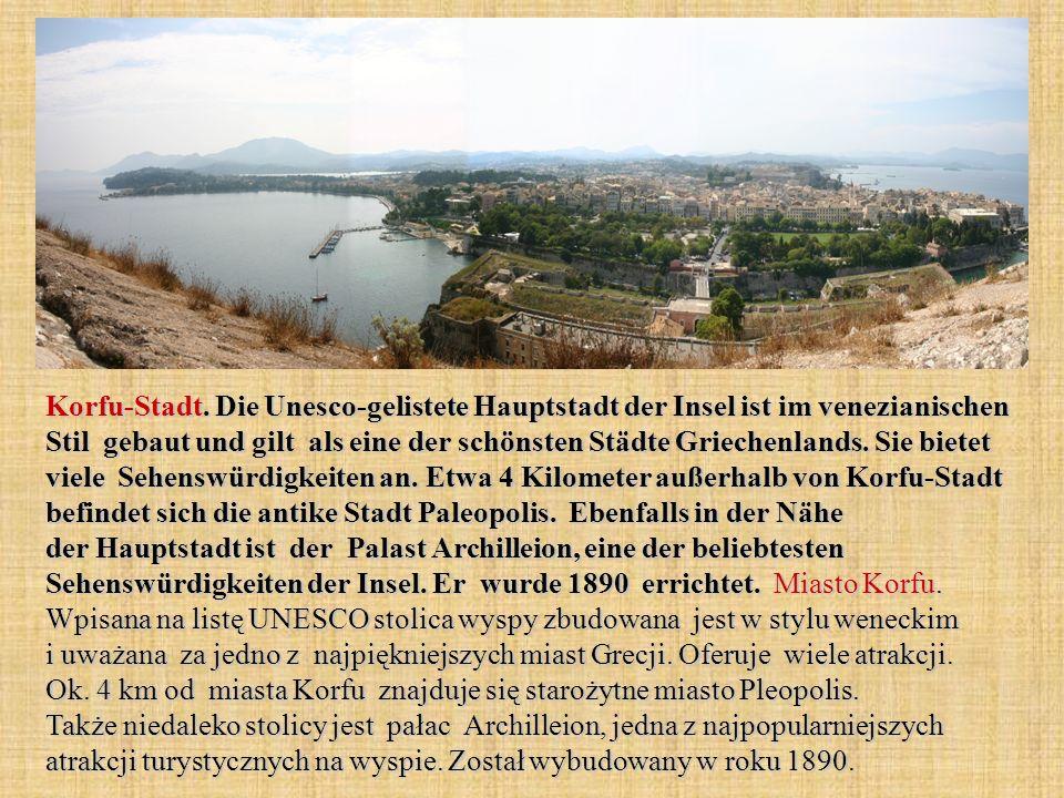 Korfu-Stadt. Die Unesco-gelistete Hauptstadt der Insel ist im venezianischen Stil gebaut und gilt als eine der schönsten Städte Griechenlands. Sie bie