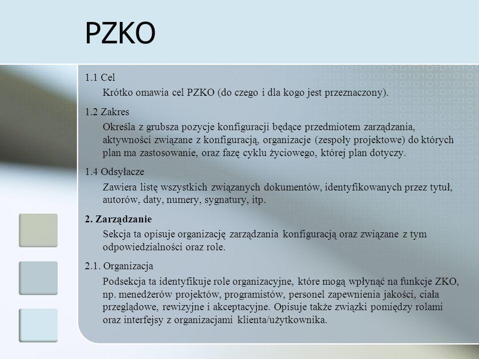 PZKO 1.1 Cel Krótko omawia cel PZKO (do czego i dla kogo jest przeznaczony).