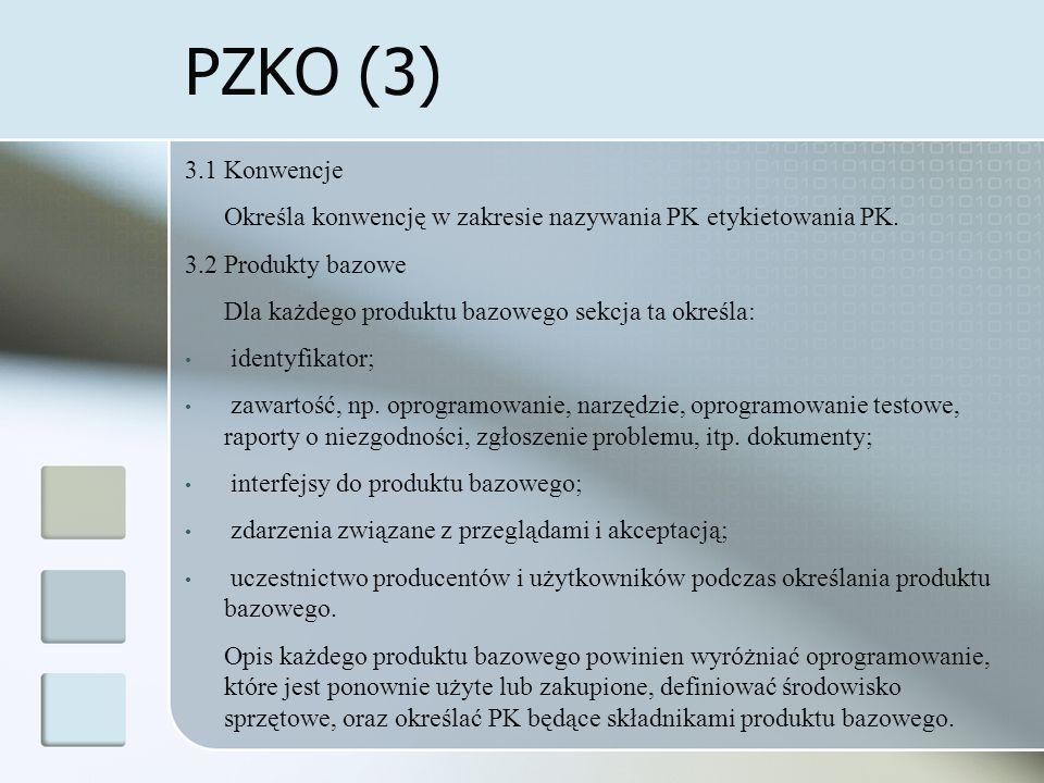 PZKO (3) 3.1 Konwencje Określa konwencję w zakresie nazywania PK etykietowania PK.