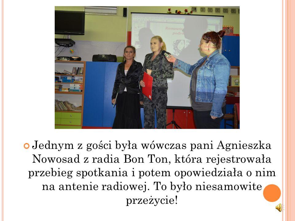 Jednym z gości była wówczas pani Agnieszka Nowosad z radia Bon Ton, która rejestrowała przebieg spotkania i potem opowiedziała o nim na antenie radiowej.
