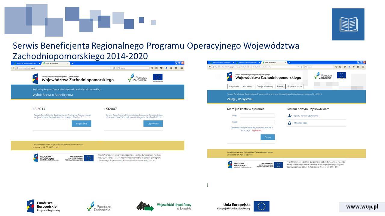 www.wup.pl Serwis Beneficjenta Regionalnego Programu Operacyjnego Województwa Zachodniopomorskiego 2014-2020