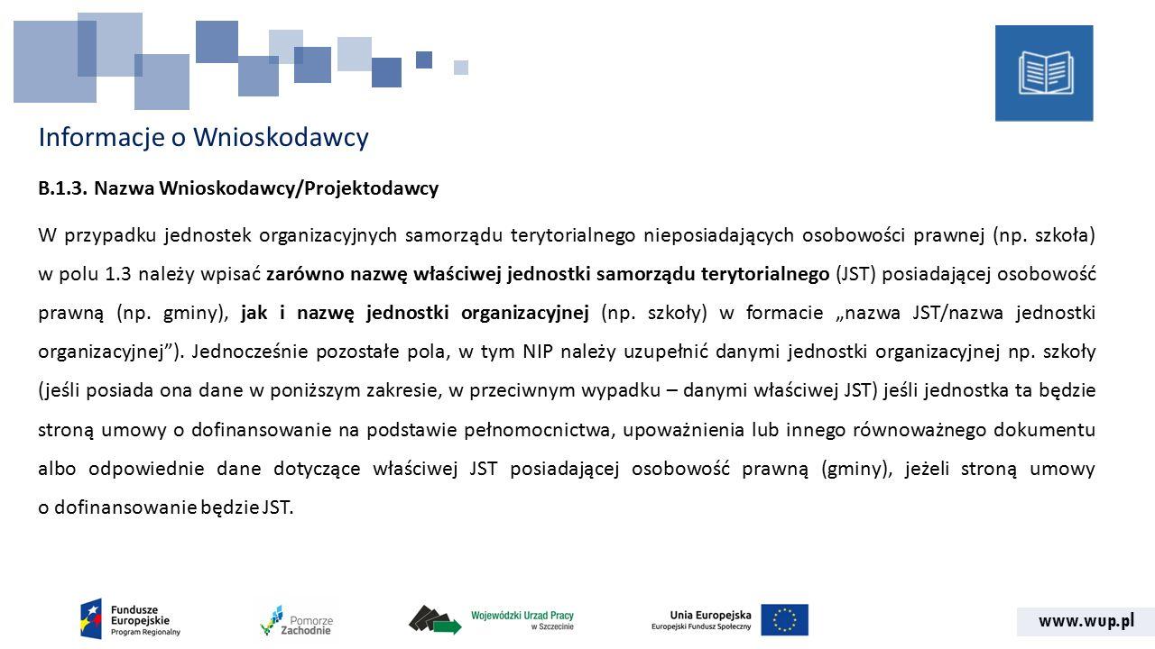 www.wup.pl Informacje o Wnioskodawcy B.1.3.