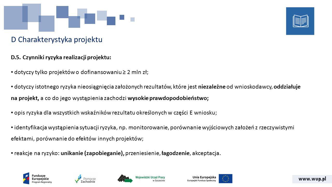 www.wup.pl D Charakterystyka projektu D.5.