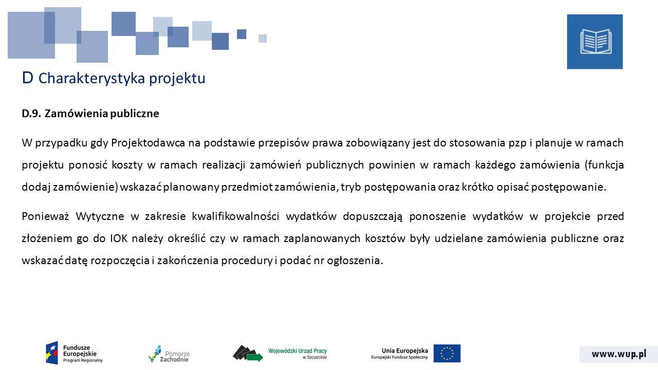 www.wup.pl D Charakterystyka projektu D.9.