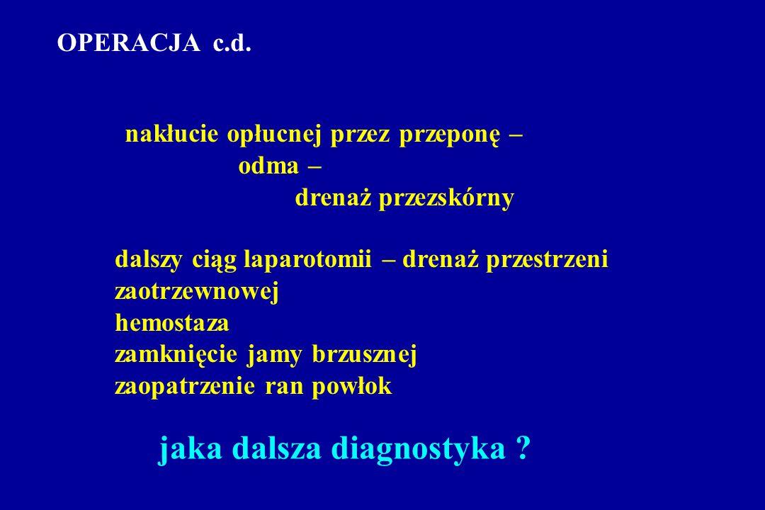 OPERACJA c.d.