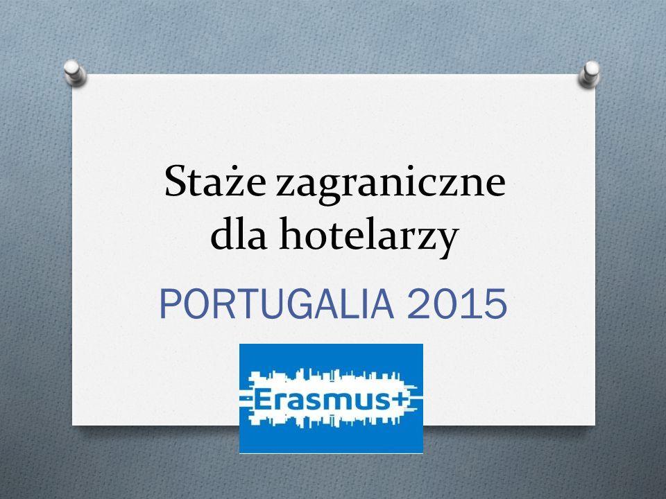 Staże zagraniczne dla hotelarzy PORTUGALIA 2015