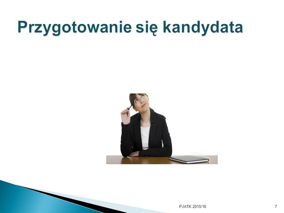 zgromadzić informacje:  o przedsiębiorstwie  o obsadzanym stanowisku  o potencjalnej wysokości wynagrodzenia PJATK 2015/168