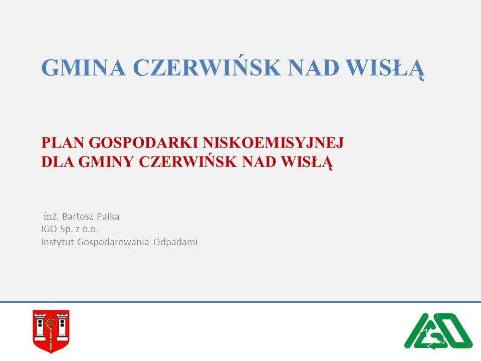 Źródła finansowania GMINA CZERWIŃSK NAD WISŁĄ | PLAN GOSPODARKI NISKOEMISYJNEJ IGO Sp. z o.o.