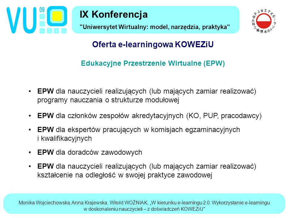 """Monika Wojciechowska, Anna Krajewska, Witold WOŹNIAK, """"W kierunku e-learningu 2.0."""