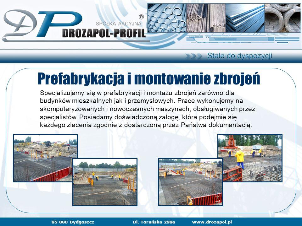 www.drozapol.pl85-880 BydgoszczUl. Toruńska 298a Prefabrykacja i montowanie zbrojeń Specjalizujemy się w prefabrykacji i montażu zbrojeń zarówno dla b