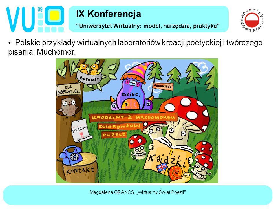 """Magdalena GRANOS, """"Wirtualny Świat Poezji Polskie przykłady wirtualnych laboratoriów kreacji poetyckiej i twórczego pisania: Muchomor."""