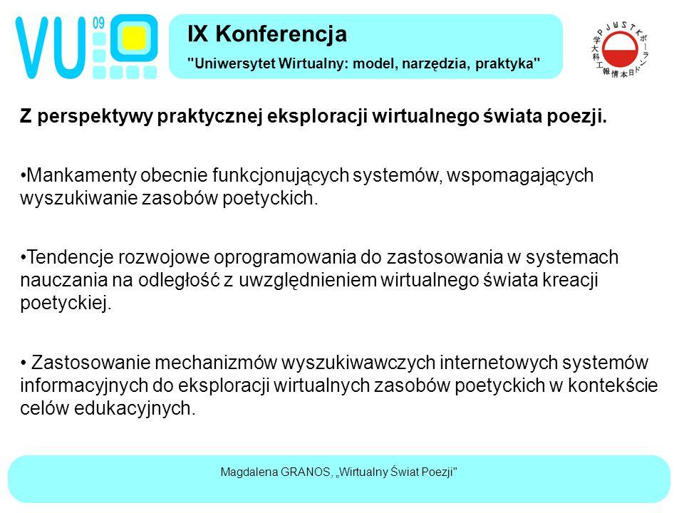"""Magdalena GRANOS, """"Wirtualny Świat Poezji Z perspektywy praktycznej eksploracji wirtualnego świata poezji."""