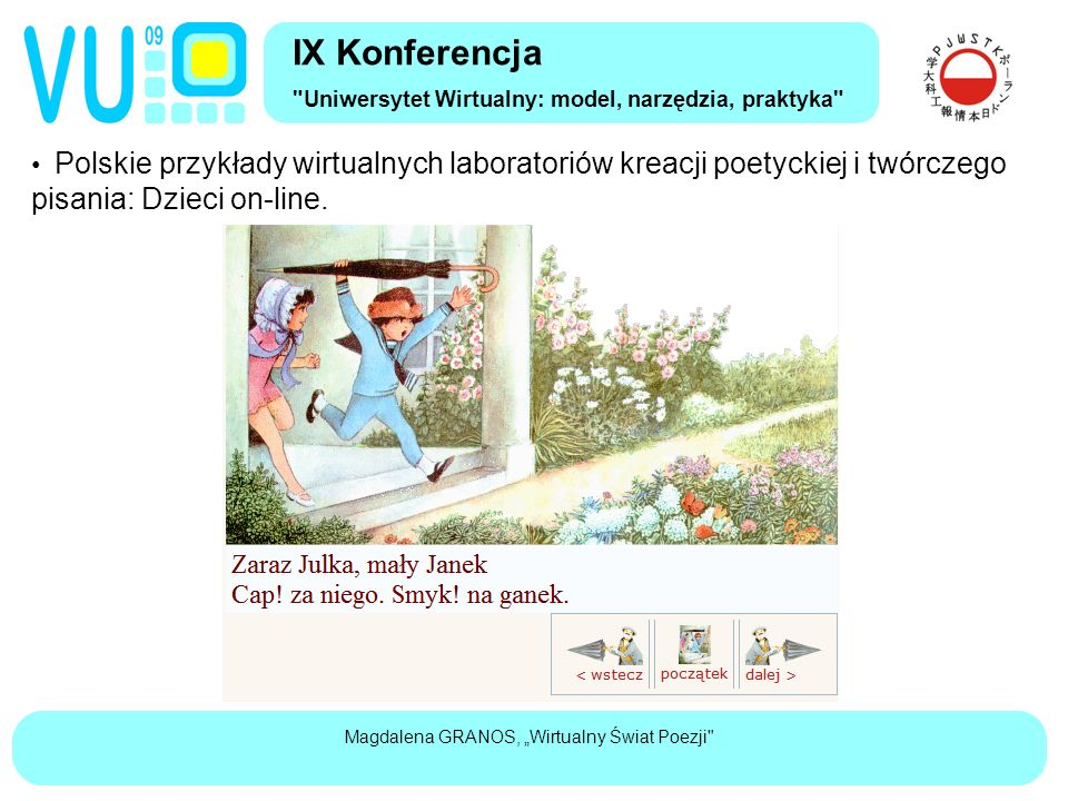 """Magdalena GRANOS, """"Wirtualny Świat Poezji Polskie przykłady wirtualnych laboratoriów kreacji poetyckiej i twórczego pisania: Dzieci on-line."""