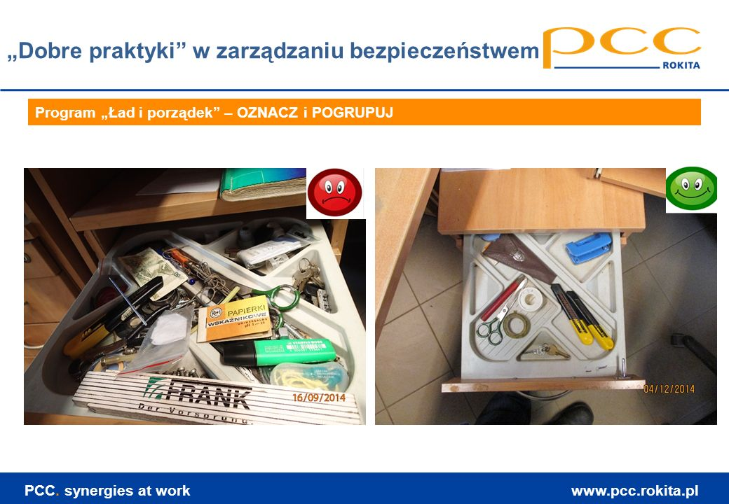 www.pcc.rokita.pl PCC. synergies at work Dziękuję za uwagę. Piotr Grobelny