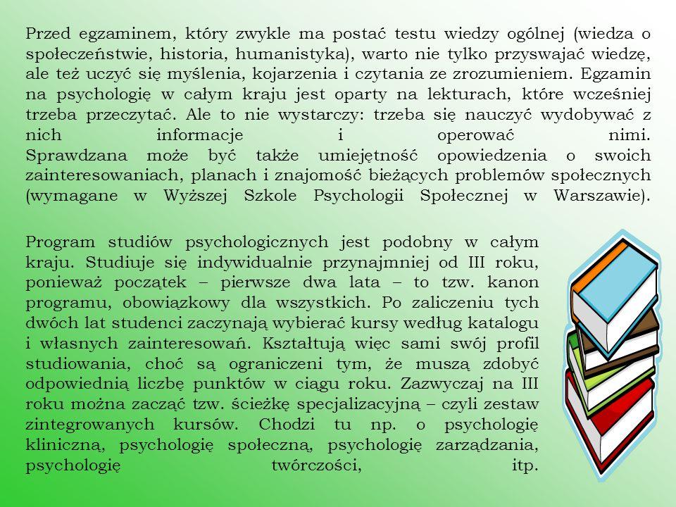 Przed egzaminem, który zwykle ma postać testu wiedzy ogólnej (wiedza o społeczeństwie, historia, humanistyka), warto nie tylko przyswajać wiedzę, ale