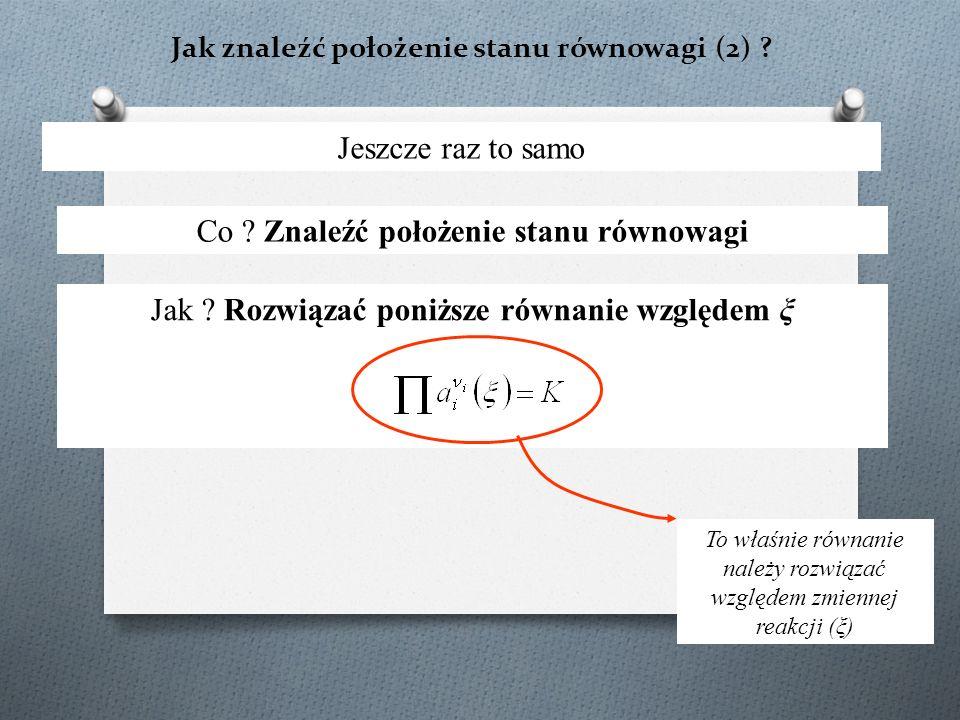 Jak znaleźć położenie stanu równowagi (2) . Jeszcze raz to samo Co .