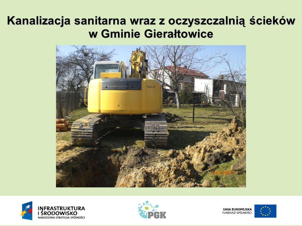 Z wiosną roku 2011 roboty budowlane nabrały znaczącego tempa, na kliku frontach robót równocześnie Kanalizacja sanitarna wraz z oczyszczalnią ścieków w Gminie Gierałtowice