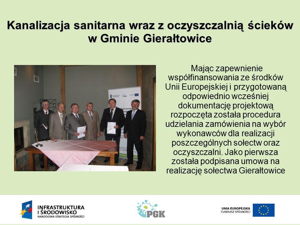 Kanalizacja sanitarna wraz z oczyszczalnią ścieków w Gminie Gierałtowice Mając zapewnienie współfinansowania ze środków Unii Europejskiej i przygotowa