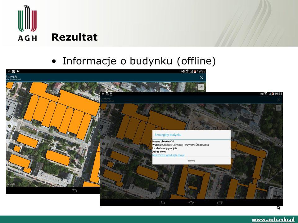 Rezultat Informacje o budynku (offline) www.agh.edu.pl 9