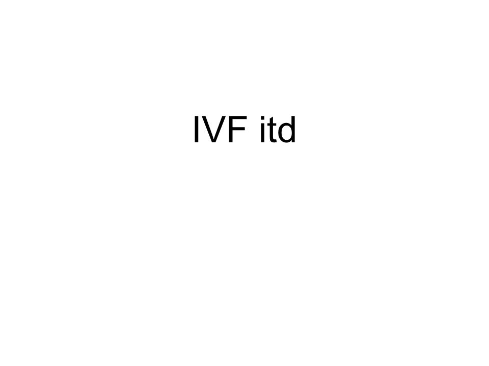 IVF itd