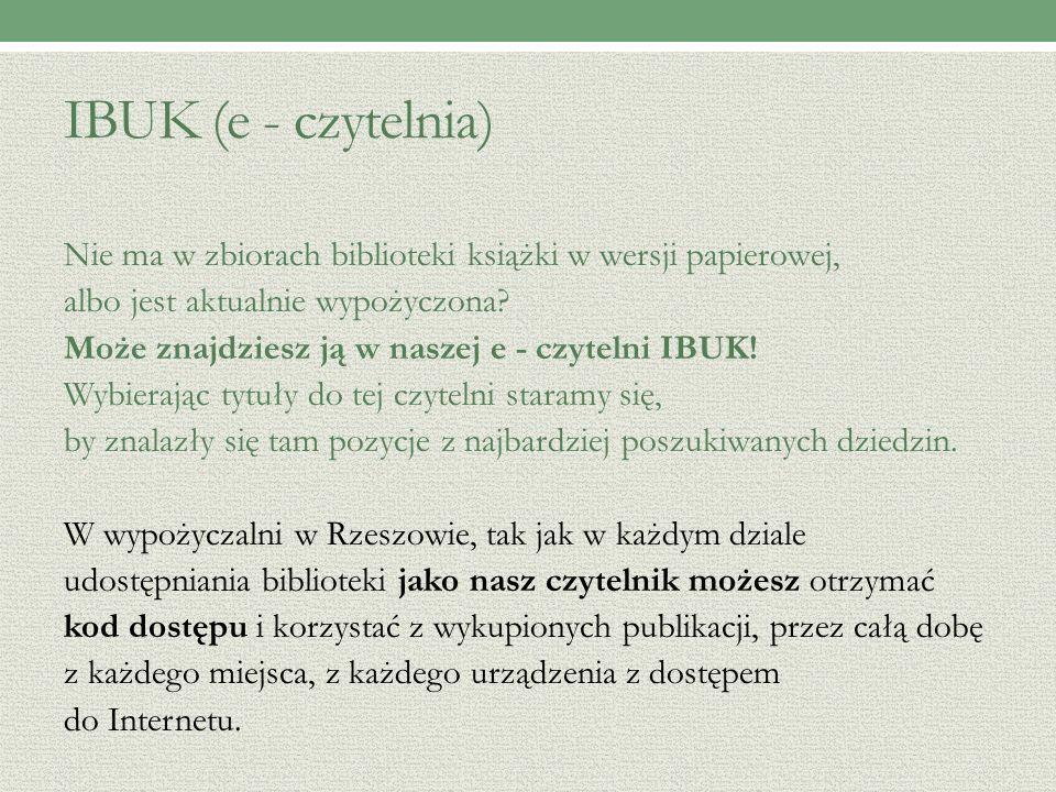 IBUK (e - czytelnia) Nie ma w zbiorach biblioteki książki w wersji papierowej, albo jest aktualnie wypożyczona.