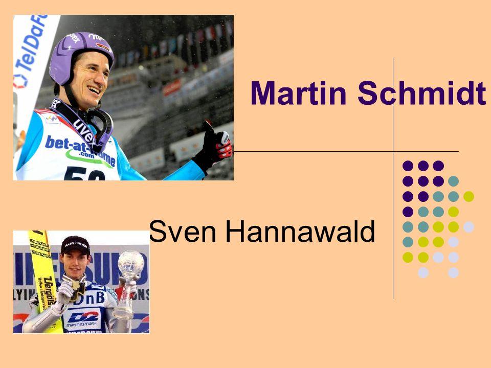 Martin Schmidt Sven Hannawald