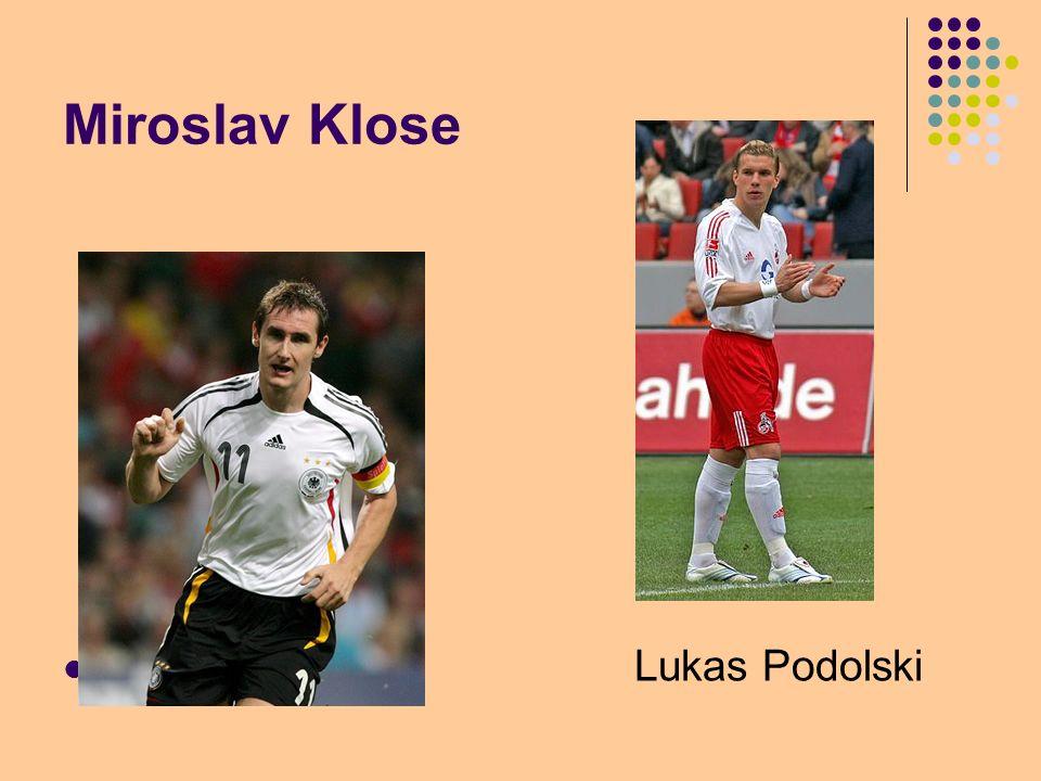 Miroslav Klose Lukas Podolski
