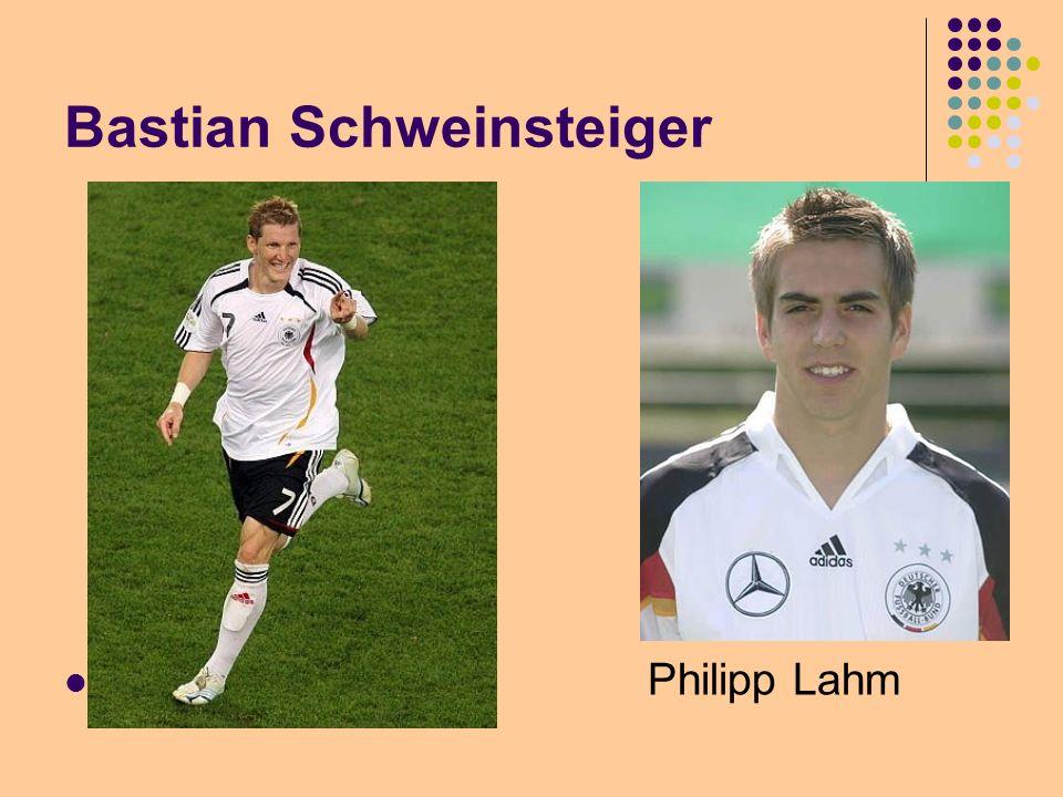 Bastian Schweinsteiger Philipp Lahm