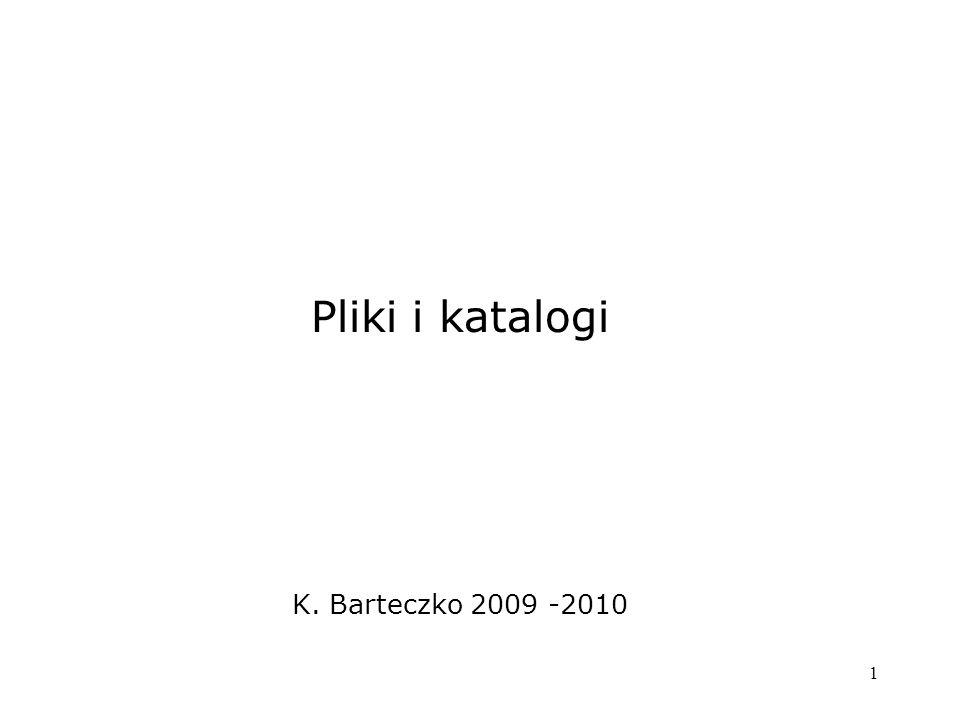 2 Pojęcie pliku Plik - to ciąg bajtów zapisanych na dysku lub w innej fizycznie trwałej formie.
