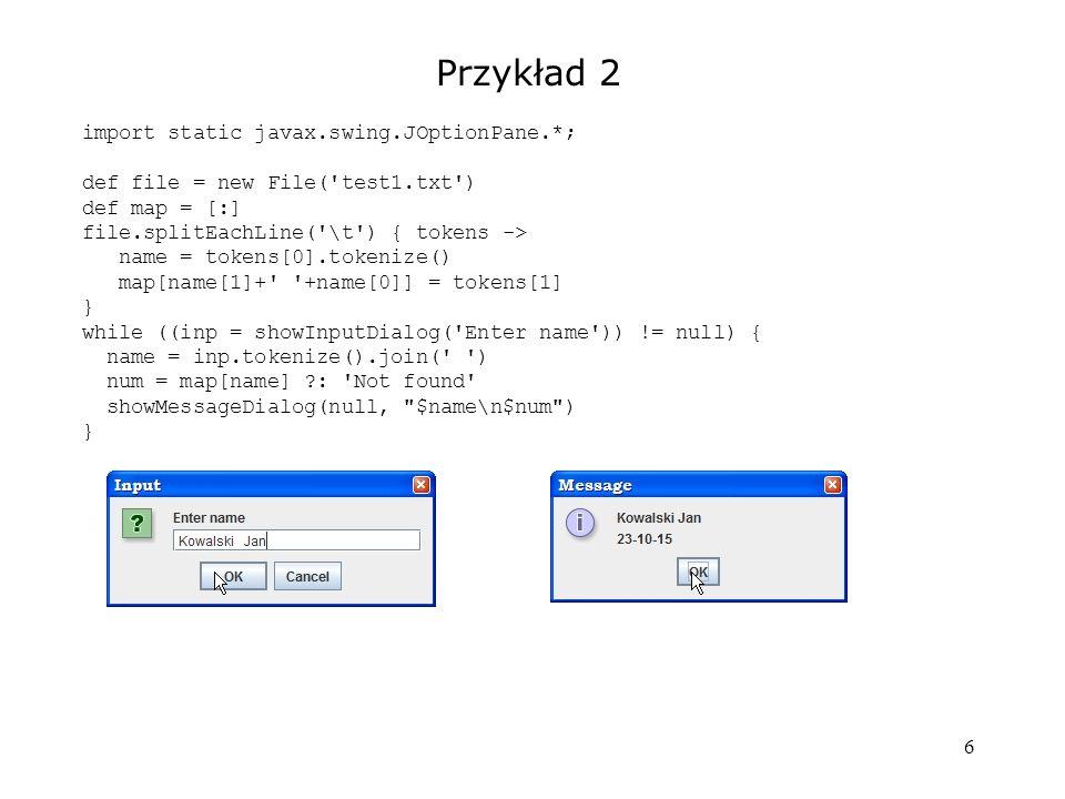 7 Zapisywanie plików tekstowych def file = new File(...) // Metody nadpisujące (lub tworzące nowy plik) file.setText(txt) file.text = txt // skrót file.write(txt) // Metoda dopisujące file.append(txt) // Operator << file << txt (tworzy nowy jeśli nie istnieje, dopisuje jeśli istnieje)