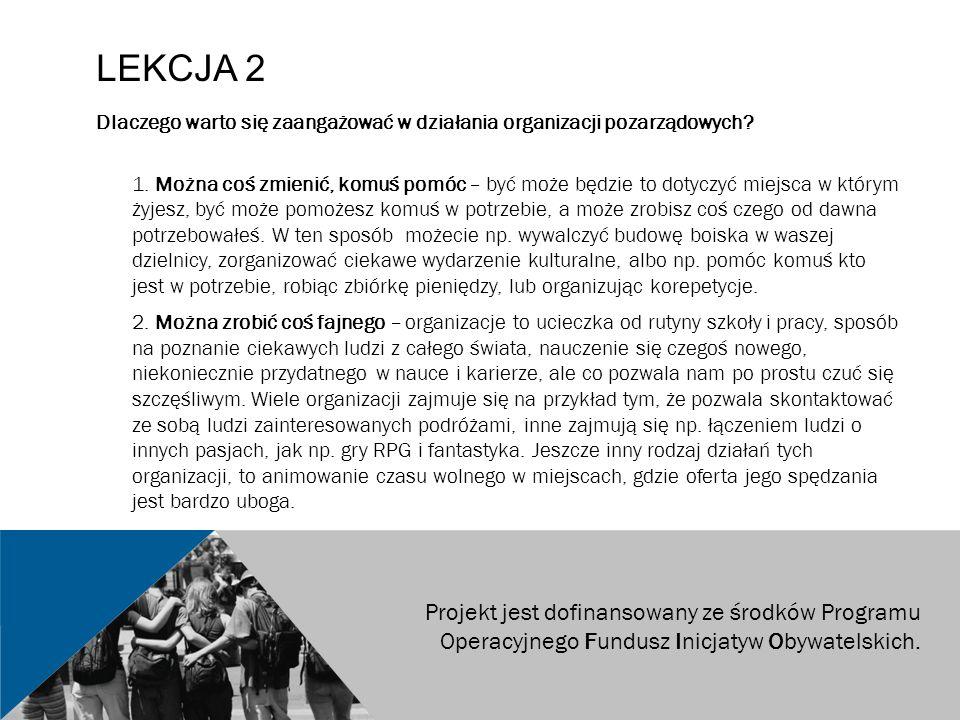 LEKCJA 2 Dlaczego warto się zaangażować w działania organizacji pozarządowych.