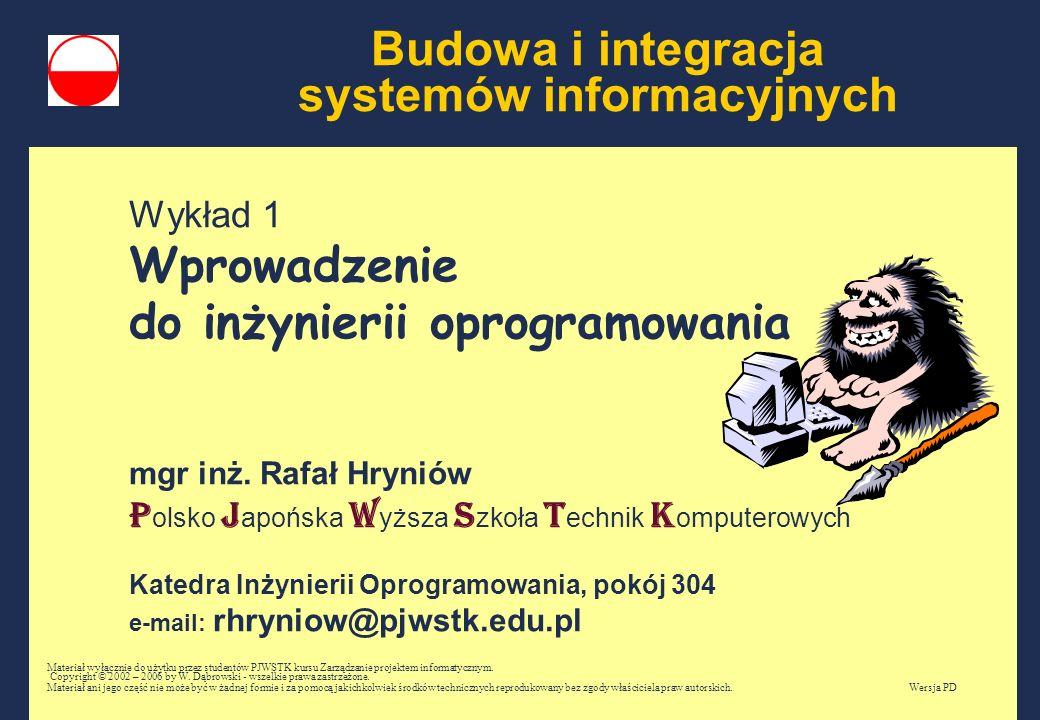 Budowa i integracja systemów informacyjnych Wykład 1 Wprowadzenie do inżynierii oprogramowania mgr inż.