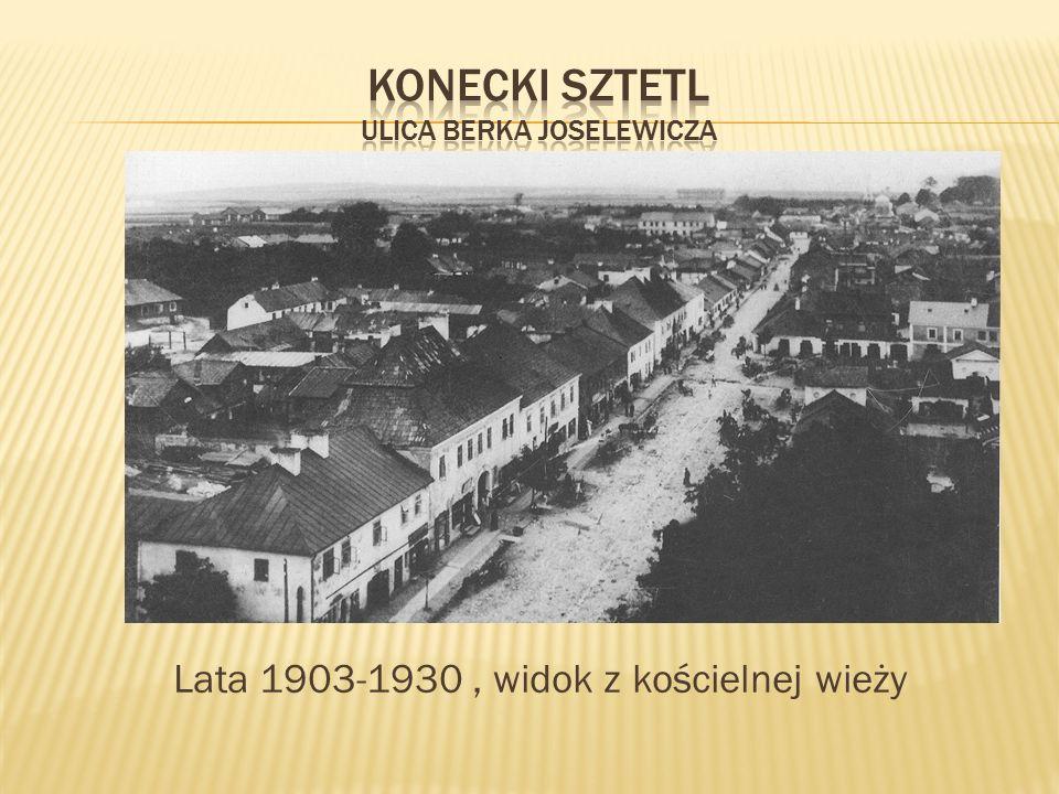 Lata 1903-1930, widok z kościelnej wieży