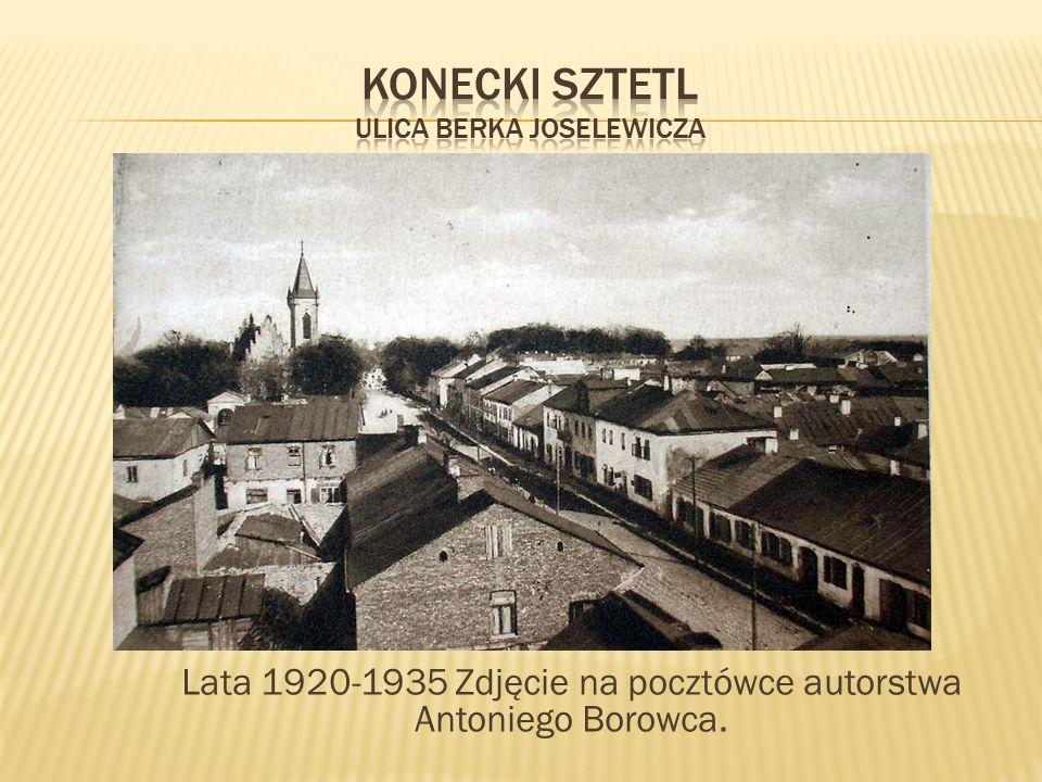 Lata 1920-1935 Zdjęcie na pocztówce autorstwa Antoniego Borowca.