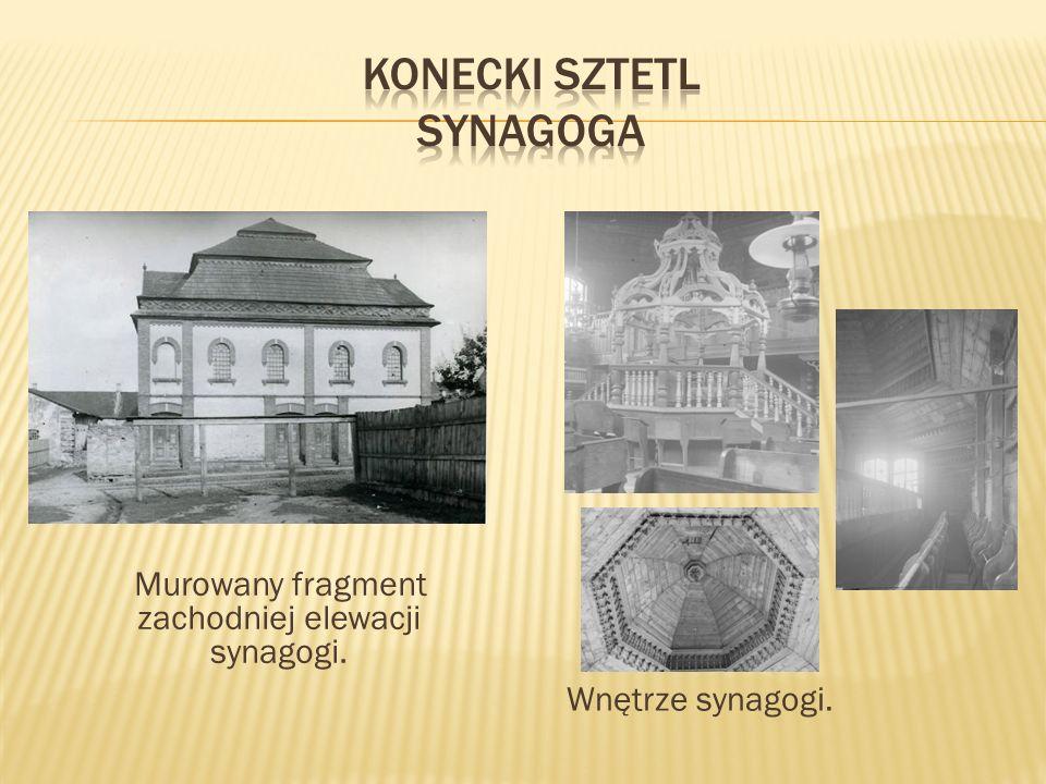 Murowany fragment zachodniej elewacji synagogi. Wnętrze synagogi.