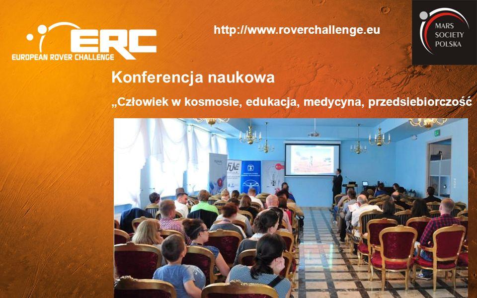"""Konferencja naukowa """"Człowiek w kosmosie, edukacja, medycyna, przedsiebiorczość http://www.roverchallenge.eu"""
