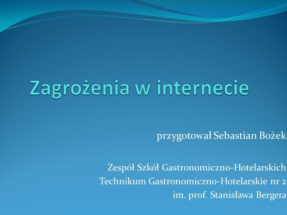 przygotował Sebastian Bożek Zespół Szkół Gastronomiczno-Hotelarskich Technikum Gastronomiczno-Hotelarskie nr 2 im.