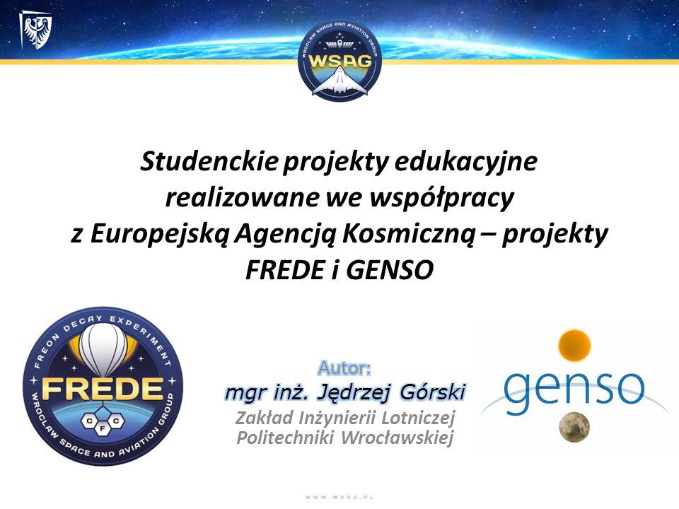 Studenckie projekty edukacyjne realizowane we współpracy z Europejską Agencją Kosmiczną – projekty FREDE i GENSO