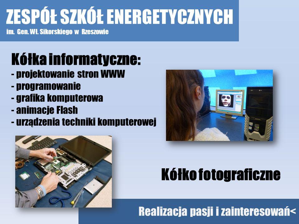 Realizacja pasji i zainteresowań< Kółka informatyczne: - projektowanie stron WWW - programowanie - grafika komputerowa - animacje Flash - urządzenia t