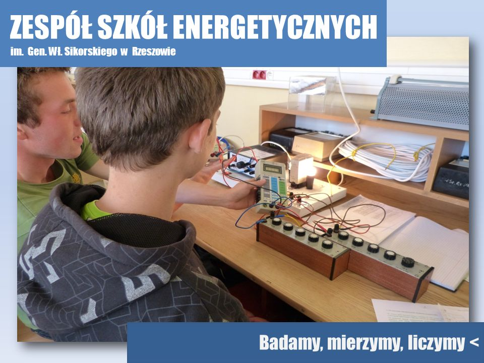 Badamy układy sterowania < ZESPÓŁ SZKÓŁ ENERGETYCZNYCH im. Gen. Wł. Sikorskiego w Rzeszowie