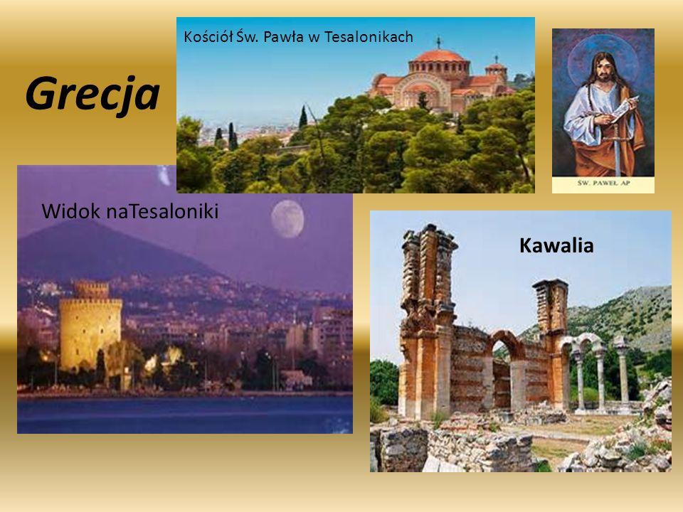 Grecja Widok naTesaloniki Kościół Św. Pawła w Tesalonikach Kawalia