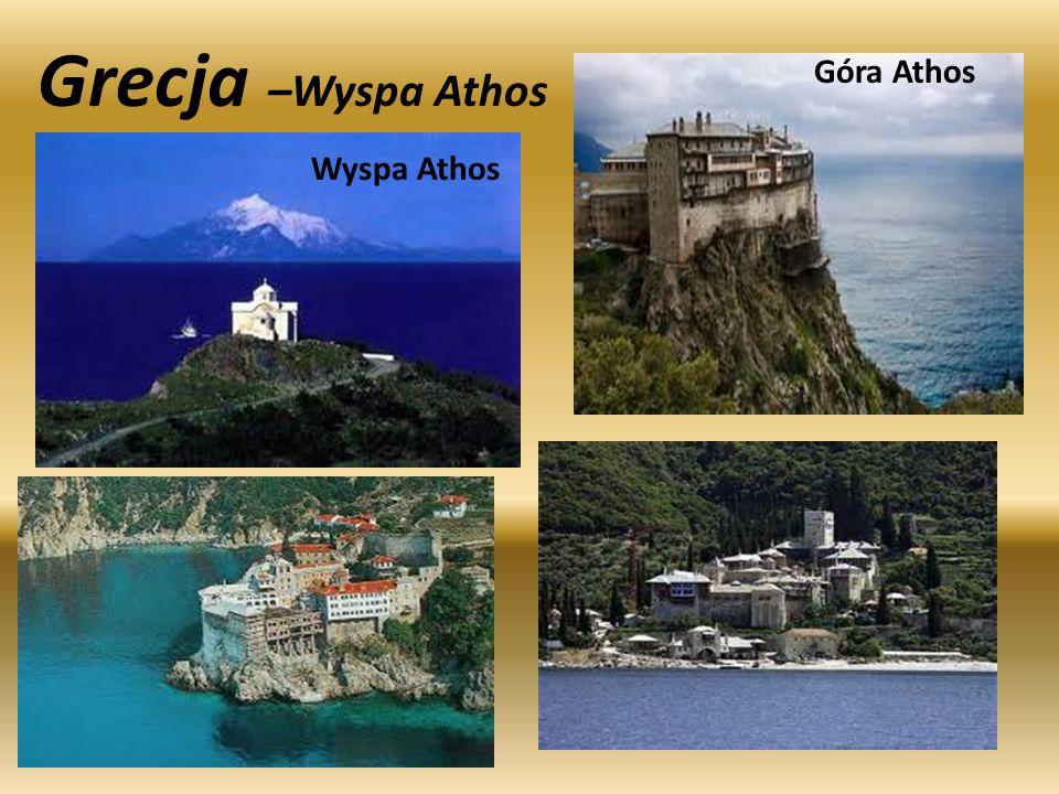 Grecja –Wyspa Athos Wyspa Athos Góra Athos