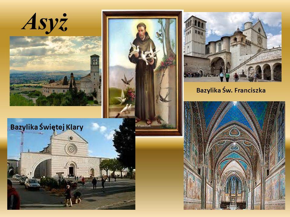 Asyż Bazylika Św. Franciszka Bazylika Świętej Klary