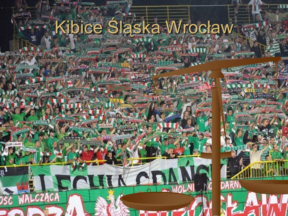 Kibice Śląska nazywają siebie Szlachtą.Są jednymi z prekursorów ruchu kibicowskiego w Polsce.