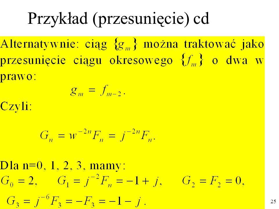 PTS 2015 26 Właściwości Dyskretnej Transformacji Fouriera (DFT) (3) Splot okresowy