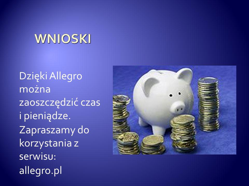 Dzięki Allegro można zaoszczędzić czas i pieniądze. Zapraszamy do korzystania z serwisu: allegro.pl
