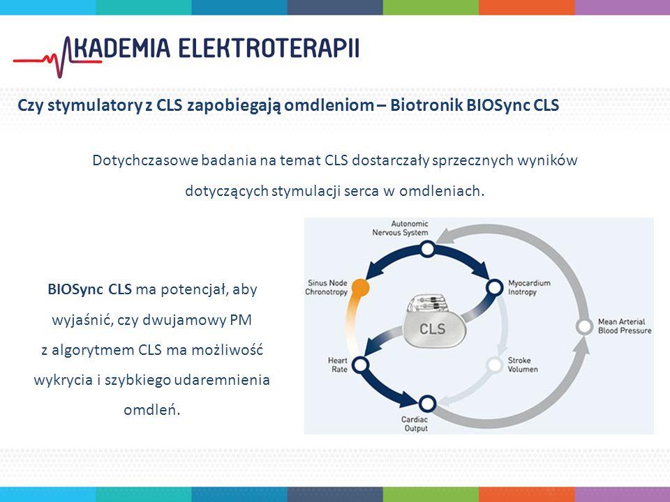 Dotychczasowe badania na temat CLS dostarczały sprzecznych wyników dotyczących stymulacji serca w omdleniach. BIOSync CLS ma potencjał, aby wyjaśnić,