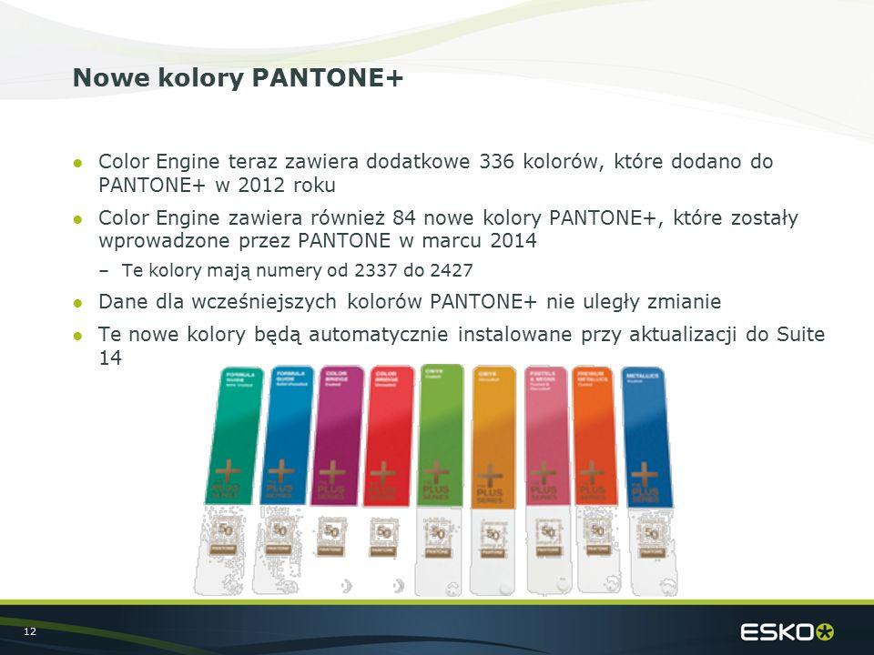 12 Nowe kolory PANTONE+ ●Color Engine teraz zawiera dodatkowe 336 kolorów, które dodano do PANTONE+ w 2012 roku ●Color Engine zawiera również 84 nowe kolory PANTONE+, które zostały wprowadzone przez PANTONE w marcu 2014 –Te kolory mają numery od 2337 do 2427 ●Dane dla wcześniejszych kolorów PANTONE+ nie uległy zmianie ●Te nowe kolory będą automatycznie instalowane przy aktualizacji do Suite 14
