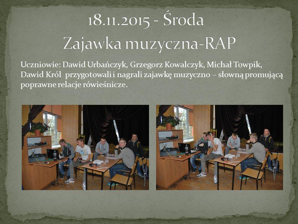 Uczniowie: Dawid Urbańczyk, Grzegorz Kowalczyk, Michał Towpik, Dawid Król przygotowali i nagrali zajawkę muzyczno – słowną promującą poprawne relacje rówieśnicze.